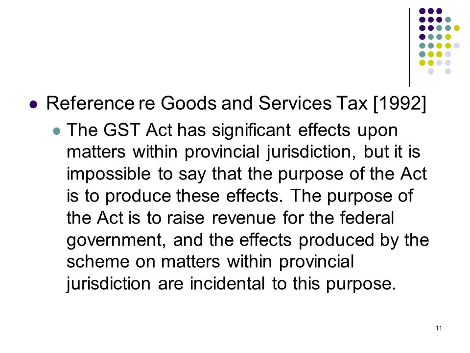 Reference re Goods and Services Tax [1992]